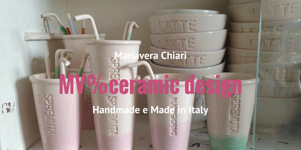 MV% ceramiche di design. Handmade per le nostre case