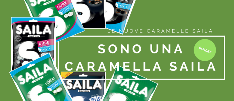 Sono una caramella Saila. Indovinate quale?