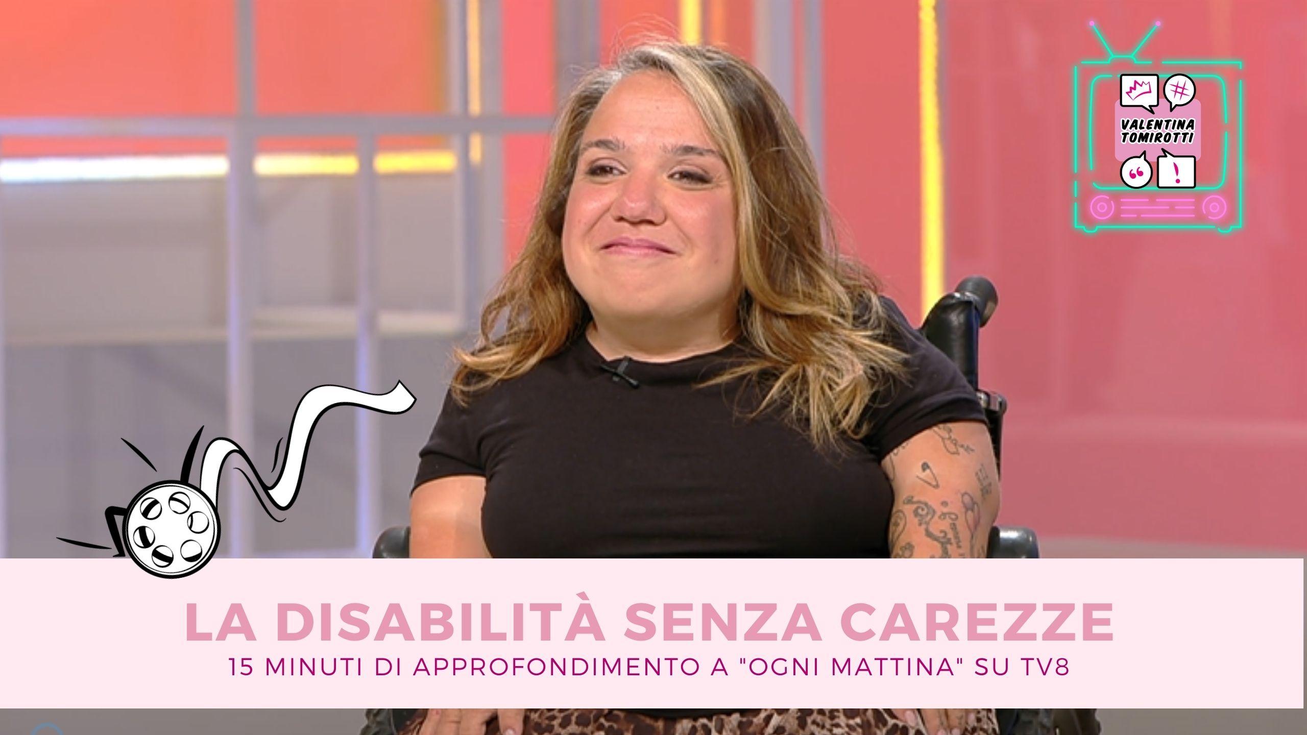 "EVENTO| La disabilità senza carezze a ""Ogni mattina"", TV8"