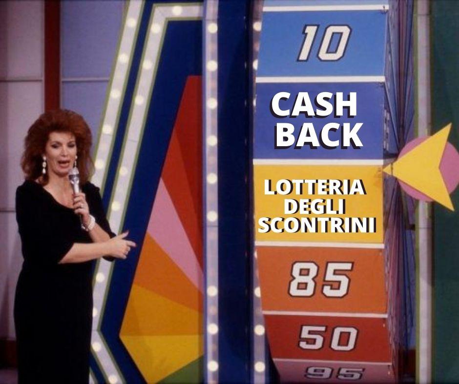Tutto quello che dovete sapere su cash back e lotteria degli scontrini